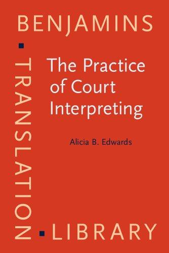 The Practice of Court Interpreting (Benjamins Translation Library)