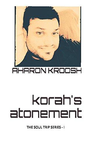 Korah's Atonement (KORAH'S SOUL TRIP SERIES)