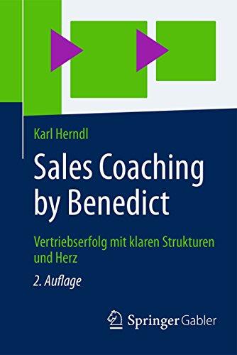Sales Coaching by Benedict: Vertriebserfolg mit klaren Strukturen und Herz (German Edition) (Klar Verkauf)