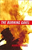 The Burning Gavel, Norman Shabel, 1616582634