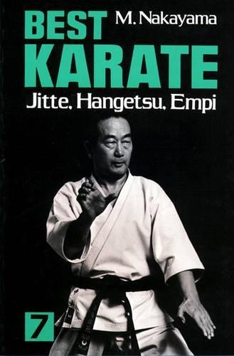 Best Karate, Vol.7: Jutte, Hangetsu, Empi (Best Karate Series)