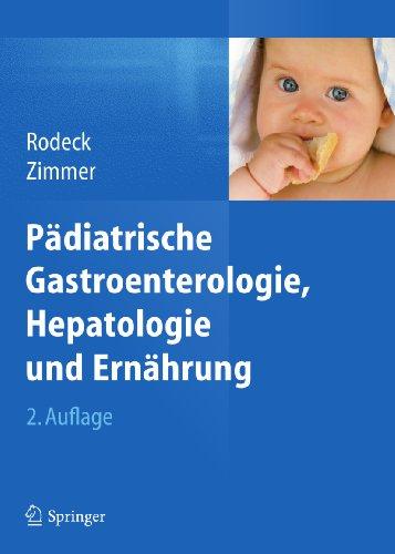 Download Pädiatrische Gastroenterologie, Hepatologie und Ernährung (German Edition) Pdf