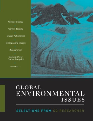 Global Environmental Issues: Selections from CQ Researcher