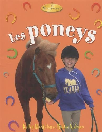 Les poneys / Ponies (Mon animal) (French Edition)