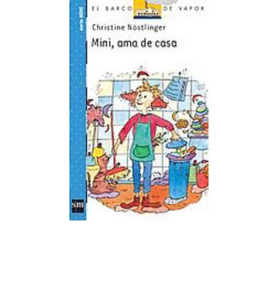 Read Online Mini, AMA De Casa (El barco de vapor / The Steamboat) (Paperback)(Spanish) - Common ebook