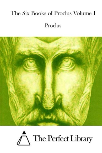 Read Online The Six Books of Proclus Volume I PDF