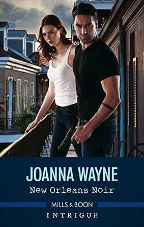 New Orleans Noir eBook: Joanna Wayne: Amazon com au: Kindle Store