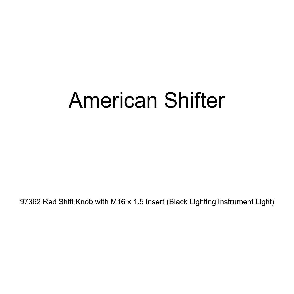 American Shifter 97362 Red Shift Knob with M16 x 1.5 Insert Black Lighting Instrument Light