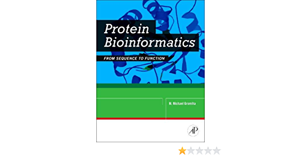Protein Bioinformatics: From Sequence to Function: Amazon.es ...