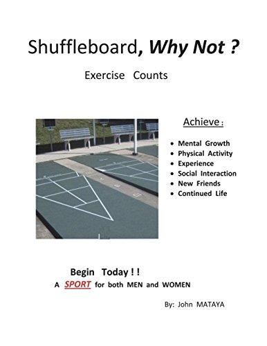 Shuffleboard, Why Not?