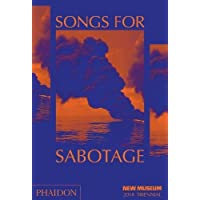 Songs for Sabotage: New Museum 2018 Triennial