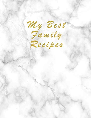 Halloween Main Dishes Ideas (Recipe Keepsake Book - To My Daughter: Blank Recipe Journal and Notebook to write in. Your Cookbook to note down and Organize your special Recipes - Elegant Light Marble with)