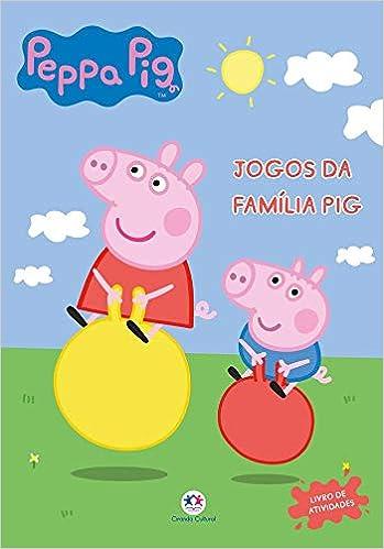 Peppa Pig Jogos Da Familia Pig Ciranda Cultural 9788538083924