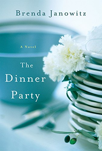 The Dinner Party: A Novel [Brenda Janowitz] (Tapa Blanda)