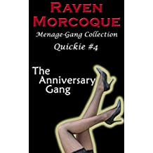 The Anniversary Gang: Menage-Gang Collection Quickie #4