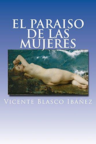 El paraiso de las mujeres  [Blasco Ibañez, Vicente] (Tapa Blanda)