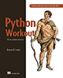Python Workout: 50 ten-minute exercises
