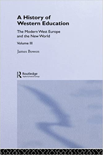 Hist West Educ:Modern West V3: Europe and the New World (History of Western Education)