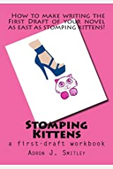 Stomping Kittens: (a first-draft workbook) Paperback