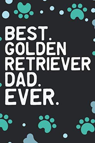 Best-Golden-Retriever-Dad-Ever-Cool-Golden-Retriever-Dog-Journal-Notebook-Golden-Retriever-Puppy-Lover-Gifts-Funny-Golden-Retriever-Dog-Notebook-Golden-Retriever-Owner-Gifts