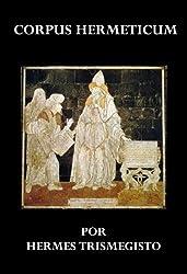 CORPUS HERMETICUM (Spanish Edition)