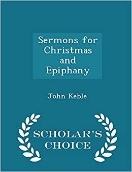 Book Sermons for Christmas and Epiphany - Scholar's Choice Edition