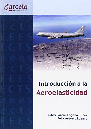 Descargar Libro Introducción A La Aeroelasticidad. ) Pablo Garcia-fogeda Nuñez