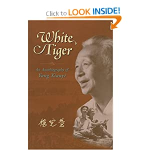 White Tiger: An Autobiography of Yang Xianyi Xianyi Yang