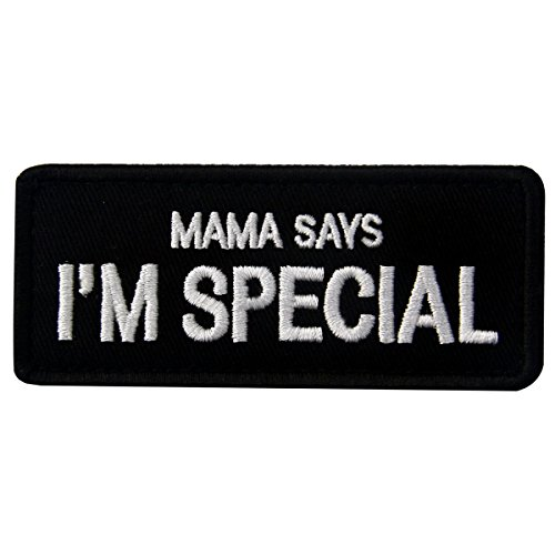 Mama Says I'm Special Tactical Morale Emblem Embroidered Fastener Hook & Loop Patch (Patch Mama)