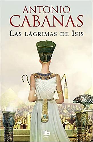 Book's Cover of Las lágrimas de Isis (MAXI) (Español) Tapa blanda – 4 junio 2020