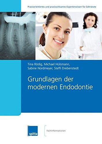 Grundlagen der modernen Endodontie