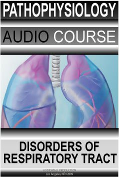Read Online Pathophysiology of disorders of respiratory tract (Western Medicine Pathology) PDF