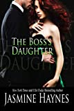The Boss's Daughter: Naughty After Hours, Book 3