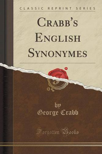 Crabb's English Synonymes (Classic Reprint)