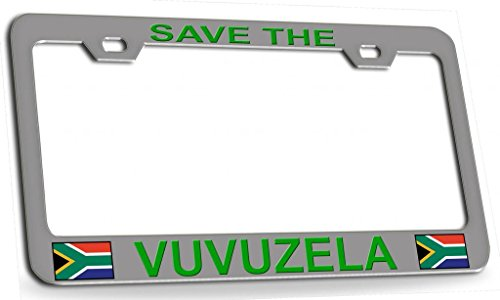 SAVE THE VUVUZELA South African Steel Metal License Plate Frame Ch Gr]()