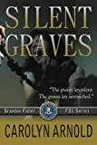 Silent Graves, Carolyn Arnold, 1494942402