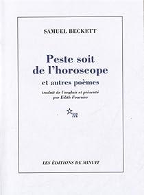 Peste soit de l'horoscope et autres poèmes par Beckett