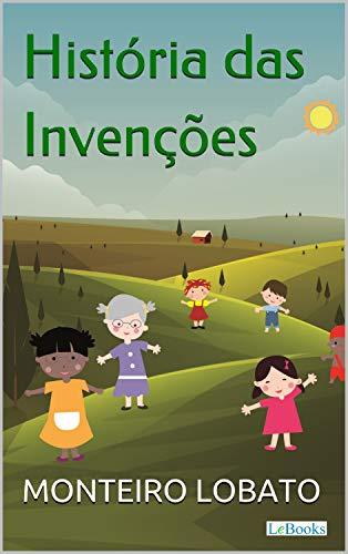 História das Invenções (Sítio do Picapau Amarelo)