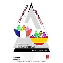 Être parents - Ser padres (Travaux de l'IFR) (French Edition)