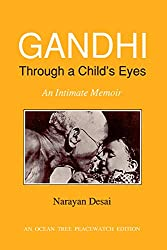 Gandhi Through a Child's Eyes: An Intimate Memoir (Peacewatch Edition)