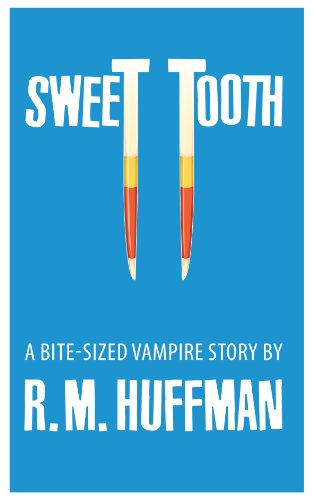 - Sweet Tooth