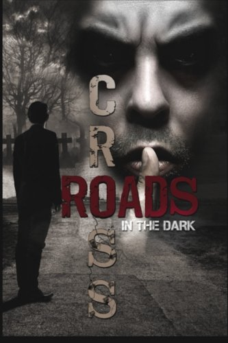 Crossroads in the Dark: Anthology of Morality
