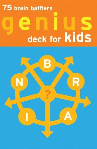 (Genius Deck for Kids: 75 Brain Bafflers (Genius Decks))