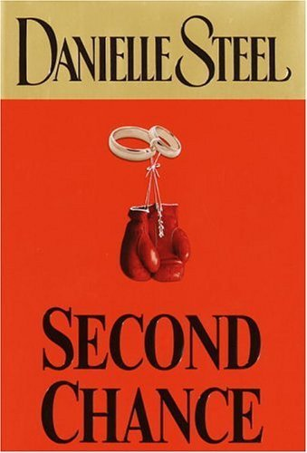 2004 06 Press - Second Chance by Danielle Steel (2004-06-29)