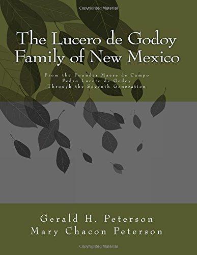 The Lucero de Godoy Family of New Mexico