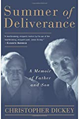 Summer of Deliverance: A Memoir of Father and Son Paperback