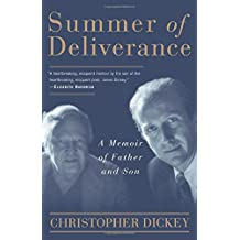 Summer of Deliverance: A Memoir of Father and Son