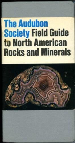 The Audubon Society Field Guide to North American Rocks and ()