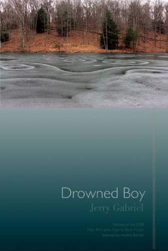 Drowned Boy: Stories (Mary McCarthy Prize in Short Fiction)