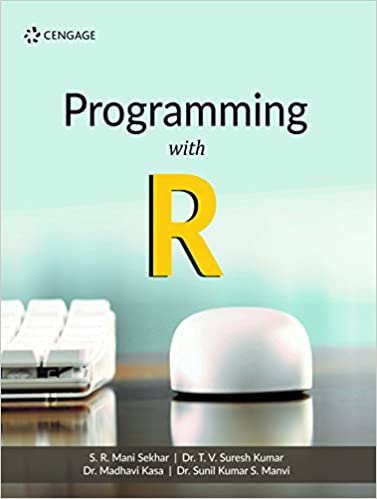 Programming with R: Amazon in: S  R  Mani Sekhar, T  V  Suresh Kumar